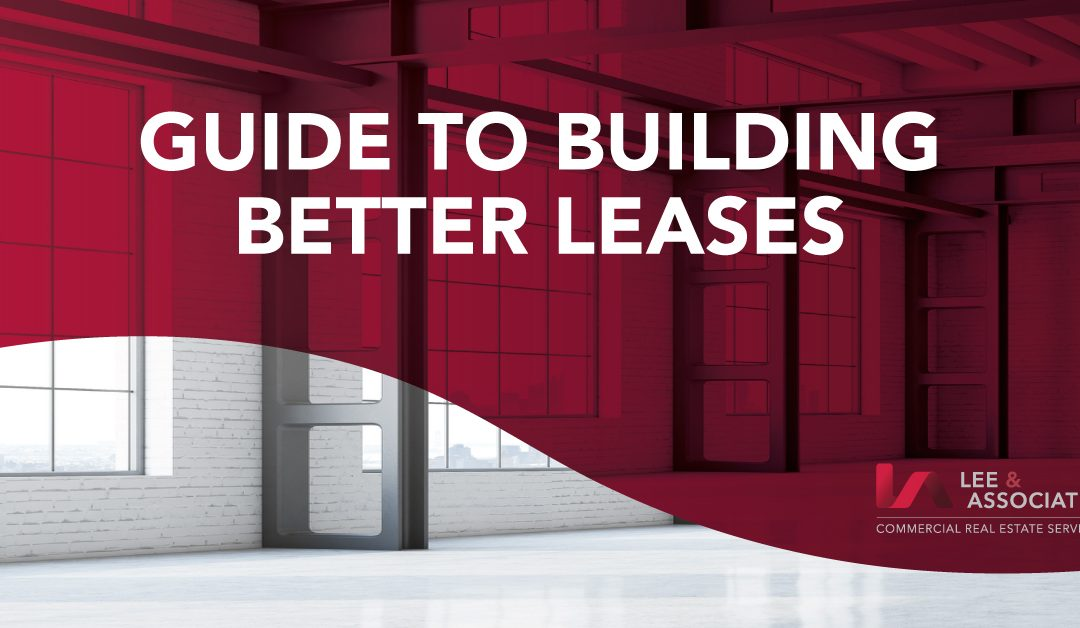The Guide to Building Better Leases