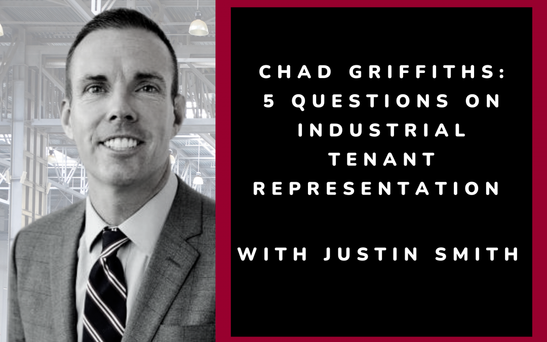 5 Questions on Industrial Tenant Representation with Justin Smith