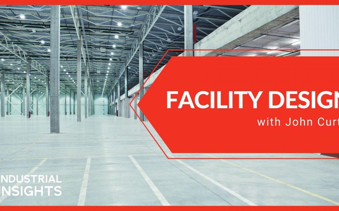 Facility Design with John Curtis