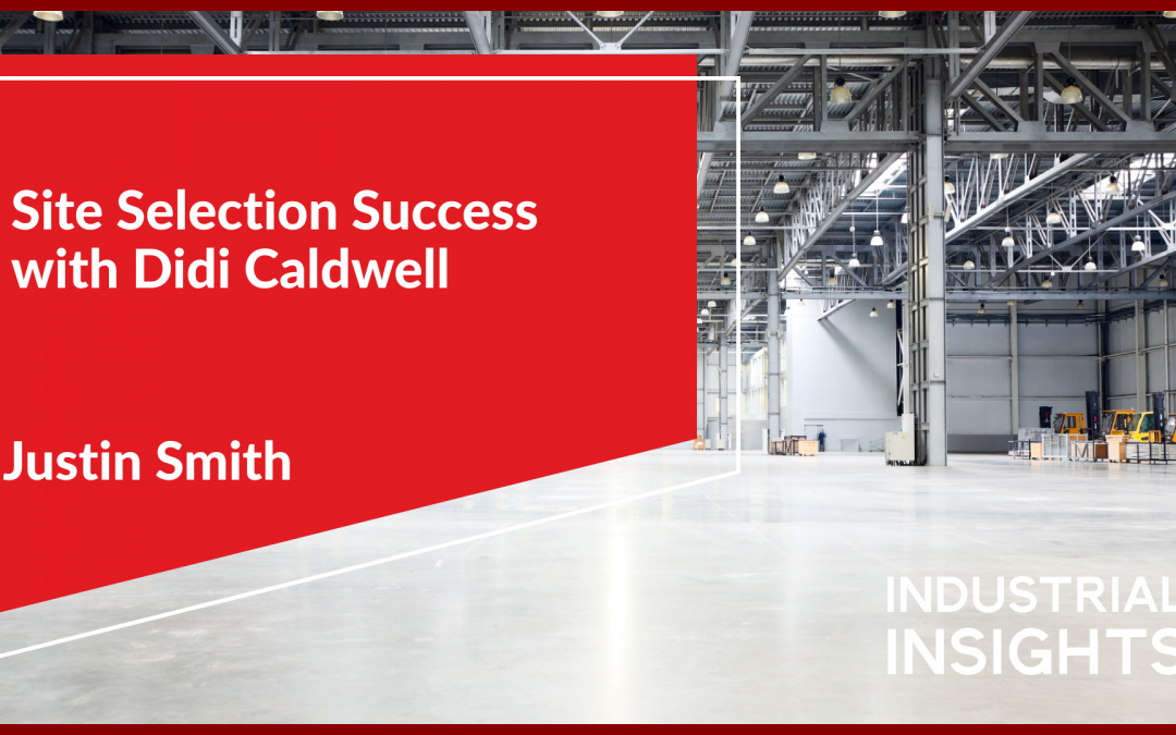 Site Selection Success with Didi Caldwell