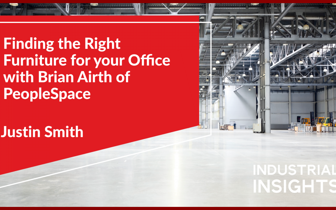 Finding the Right Furniture for your Office with Brian Airth of PeopleSpace