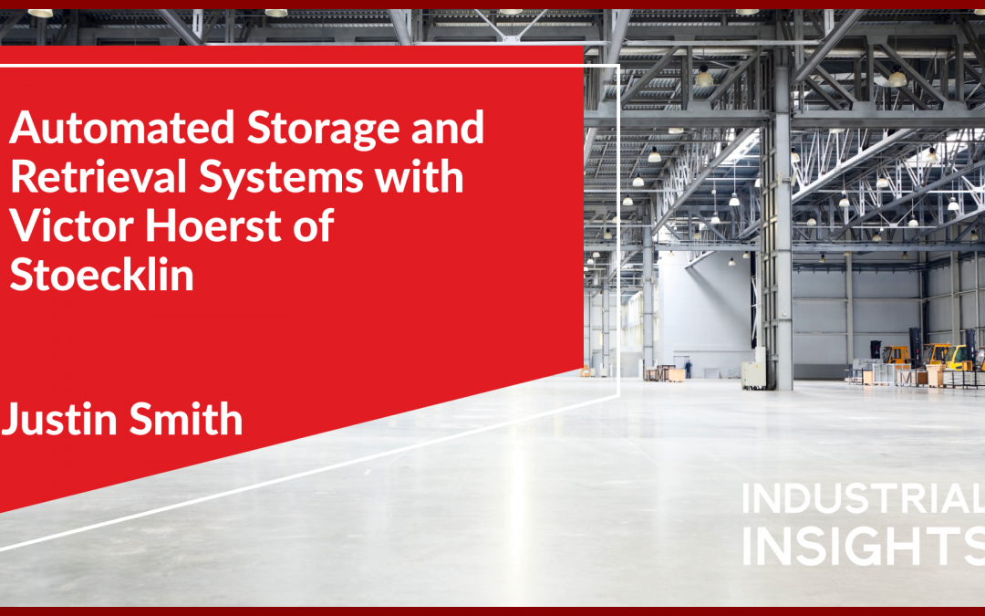 Automated Storage and Retrieval Systems with Victor Hoerst of Stoecklin