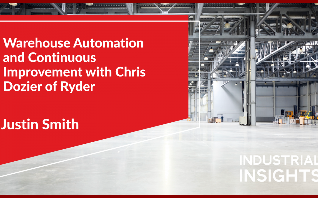 Warehouse Automation and Continuous Improvement with Chris Dozier of Ryder
